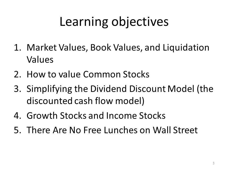 Learning objectives Market Values, Book Values, and Liquidation Values