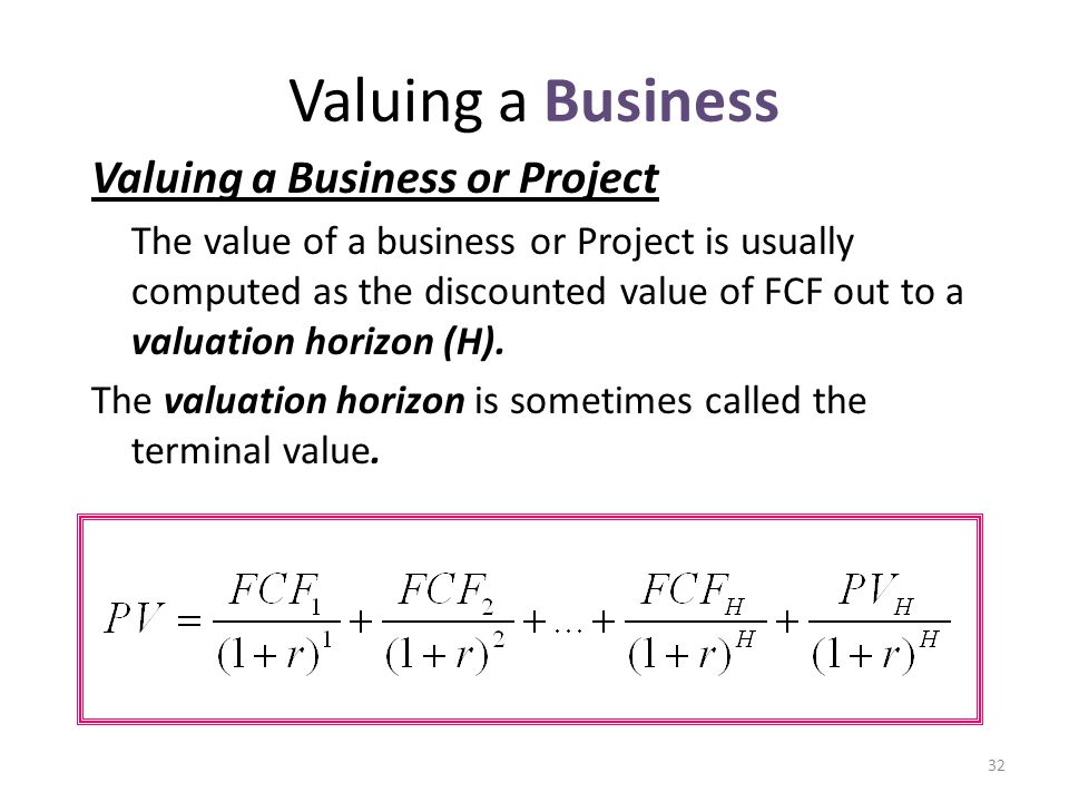 Valuing a Business Valuing a Business or Project