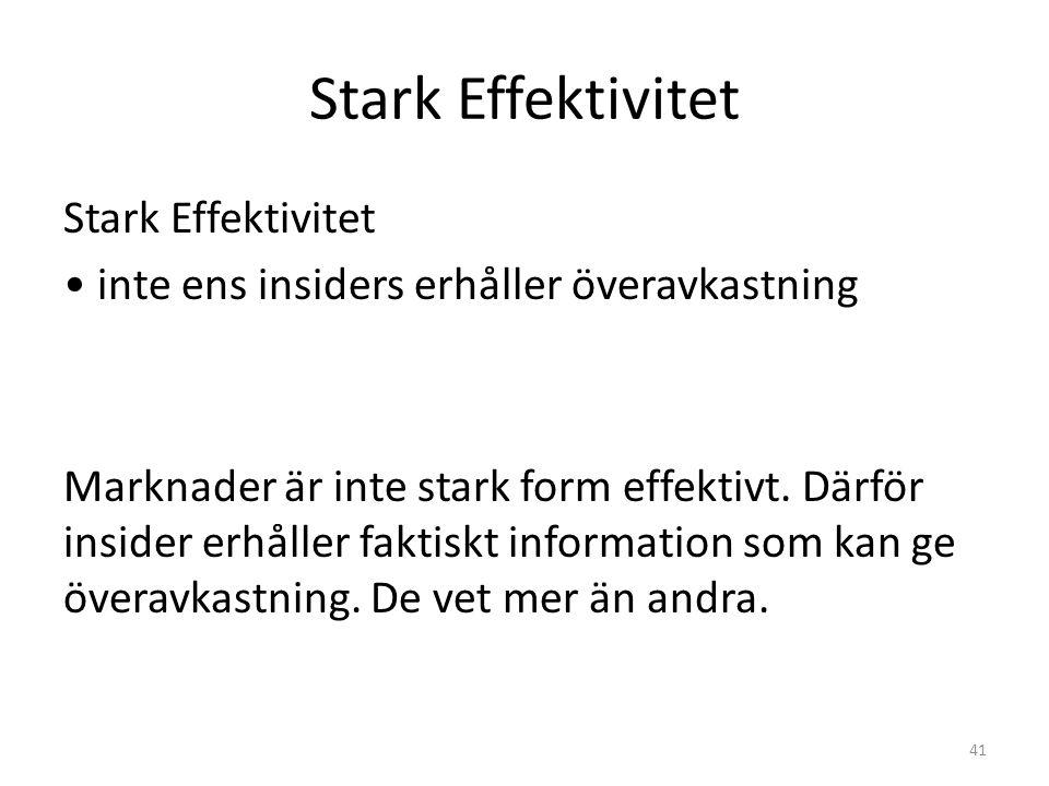 Stark Effektivitet