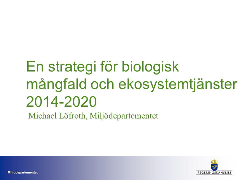 En strategi för biologisk mångfald och ekosystemtjänster 2014-2020