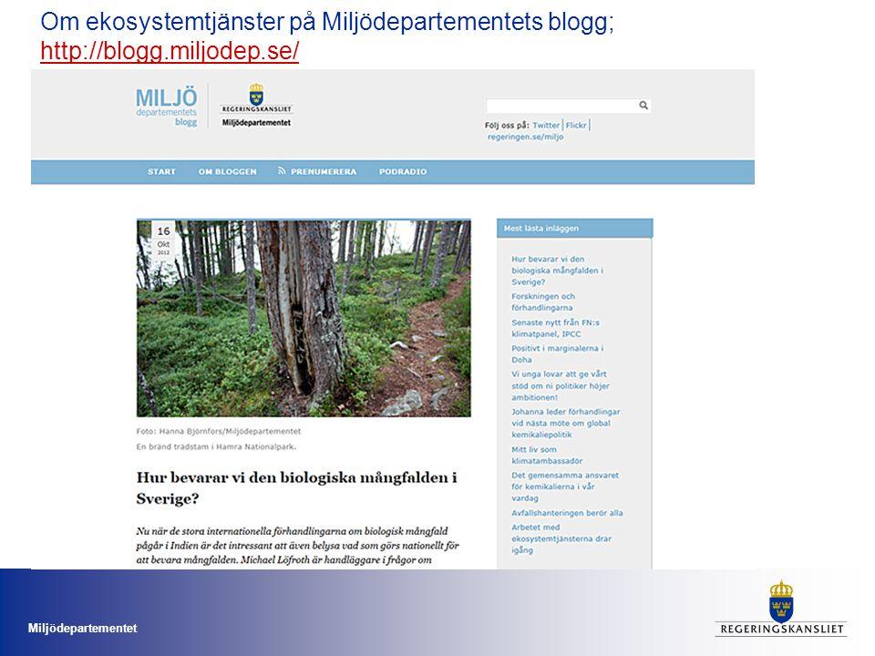 Om ekosystemtjänster på Miljödepartementets blogg; http://blogg