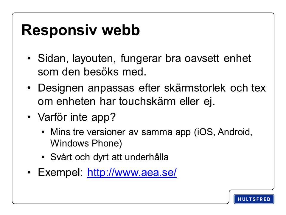 Responsiv webb Sidan, layouten, fungerar bra oavsett enhet som den besöks med.
