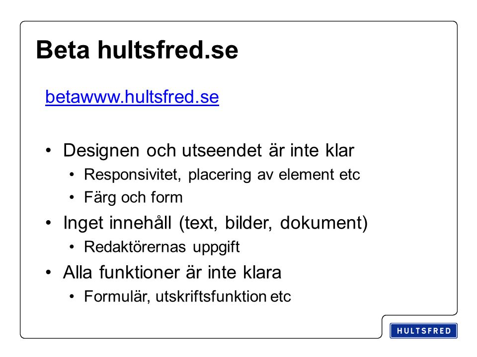 Beta hultsfred.se betawww.hultsfred.se
