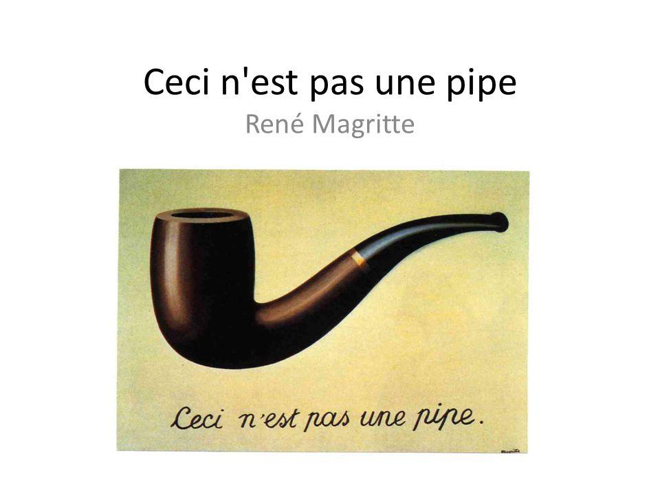 Ceci n est pas une pipe René Magritte