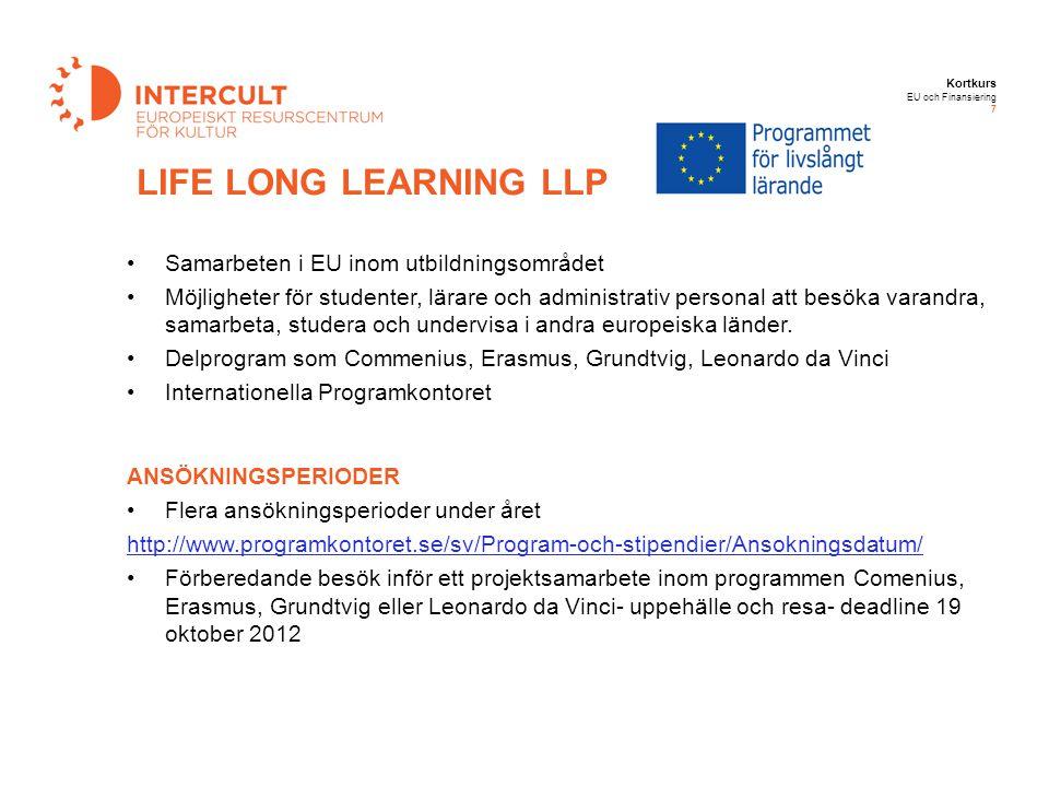 LIFE LONG LEARNING LLP Samarbeten i EU inom utbildningsområdet
