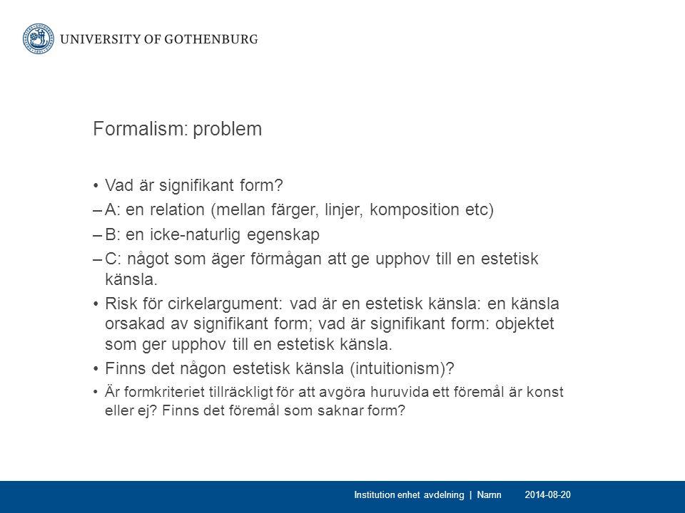 Formalism: problem Vad är signifikant form