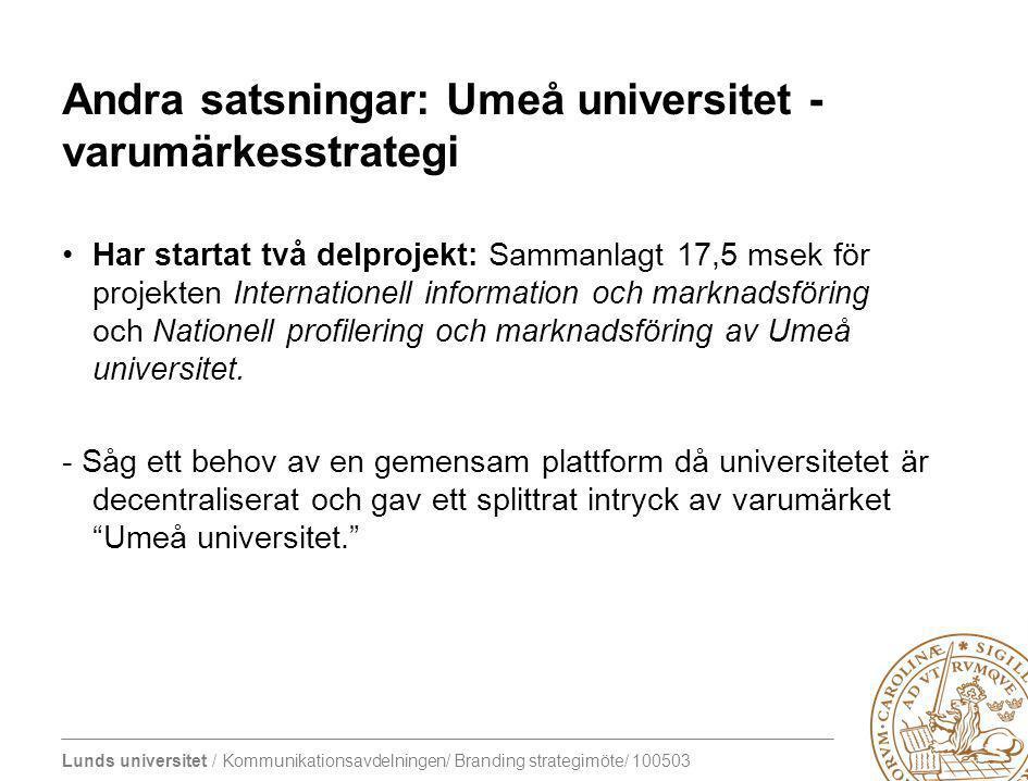 Andra satsningar: Umeå universitet - varumärkesstrategi