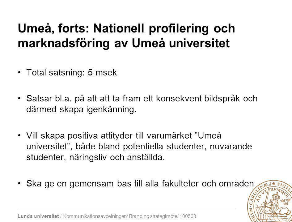 Umeå, forts: Nationell profilering och marknadsföring av Umeå universitet