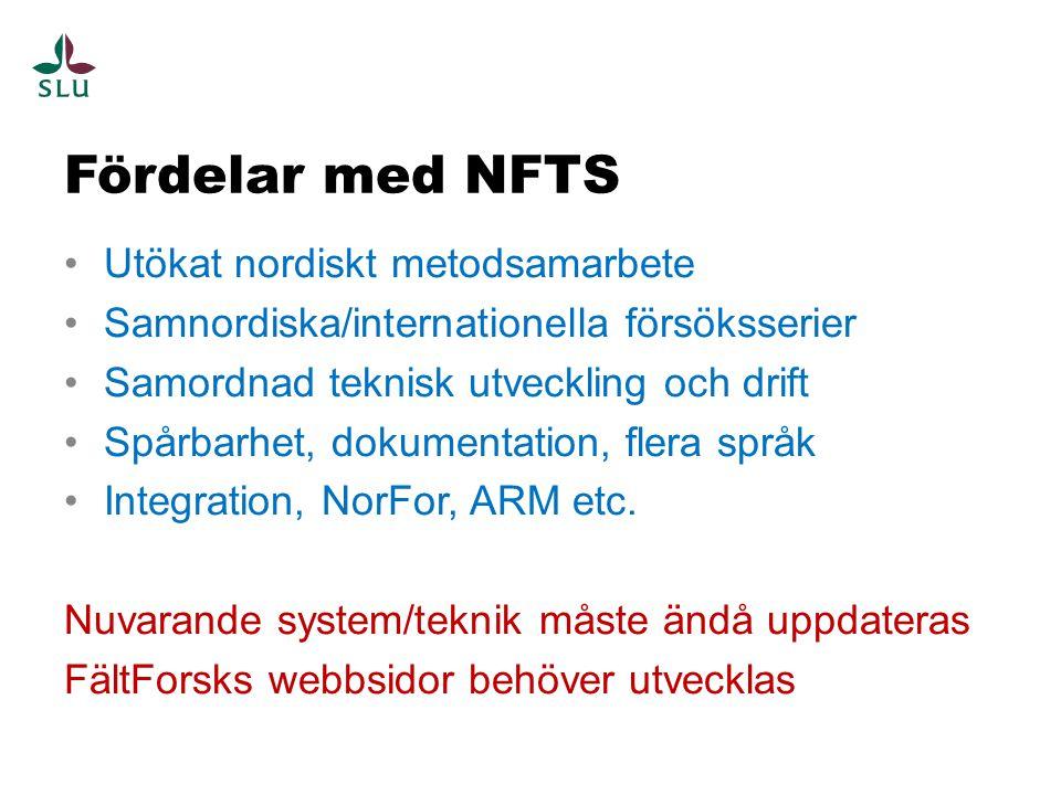 Fördelar med NFTS Utökat nordiskt metodsamarbete
