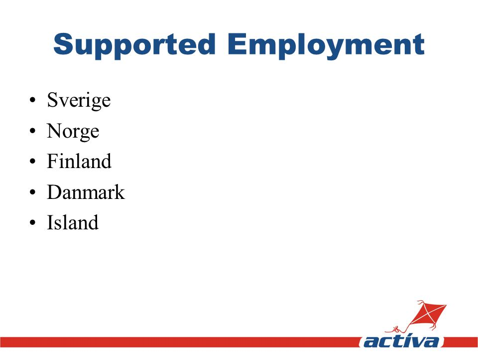 Supported Employment Sverige Norge Finland Danmark Island