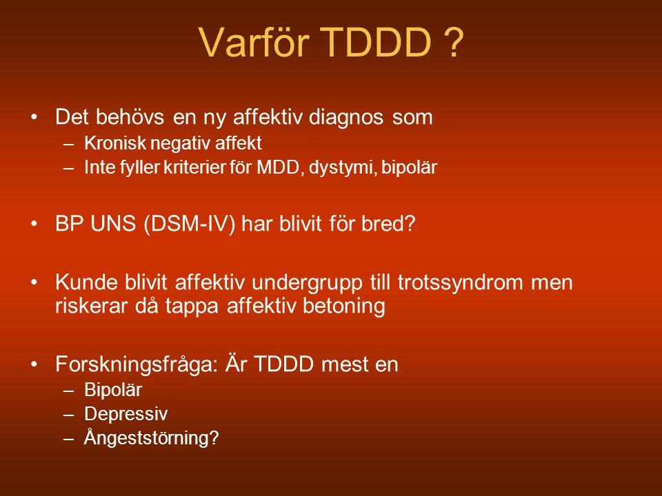 Varför TDDD Det behövs en ny affektiv diagnos som