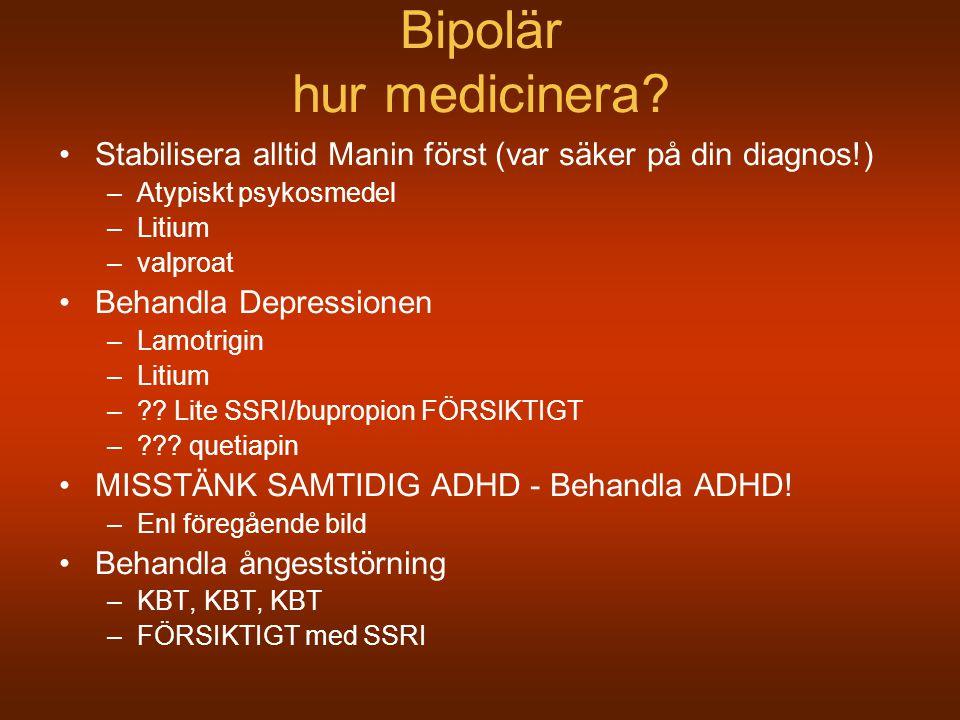 Bipolär hur medicinera