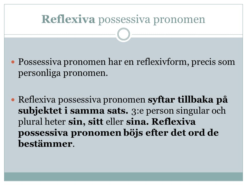 Reflexiva possessiva pronomen