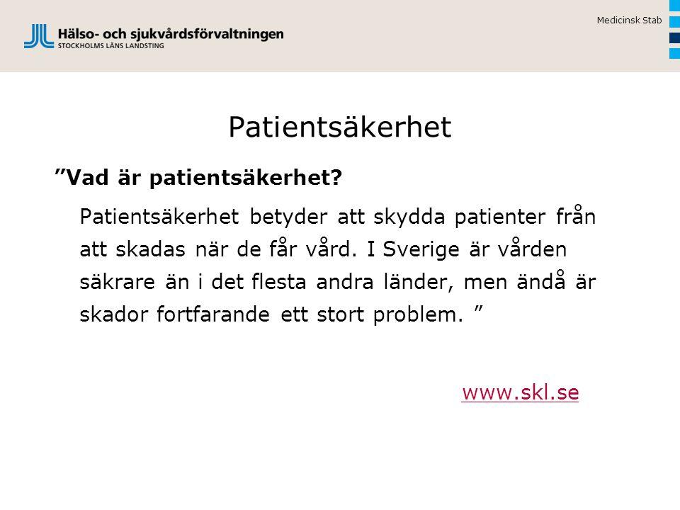 Medicinsk Stab Patientsäkerhet.