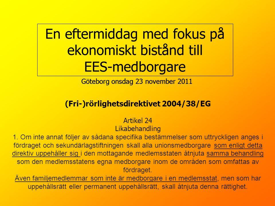 (Fri-)rörlighetsdirektivet 2004/38/EG