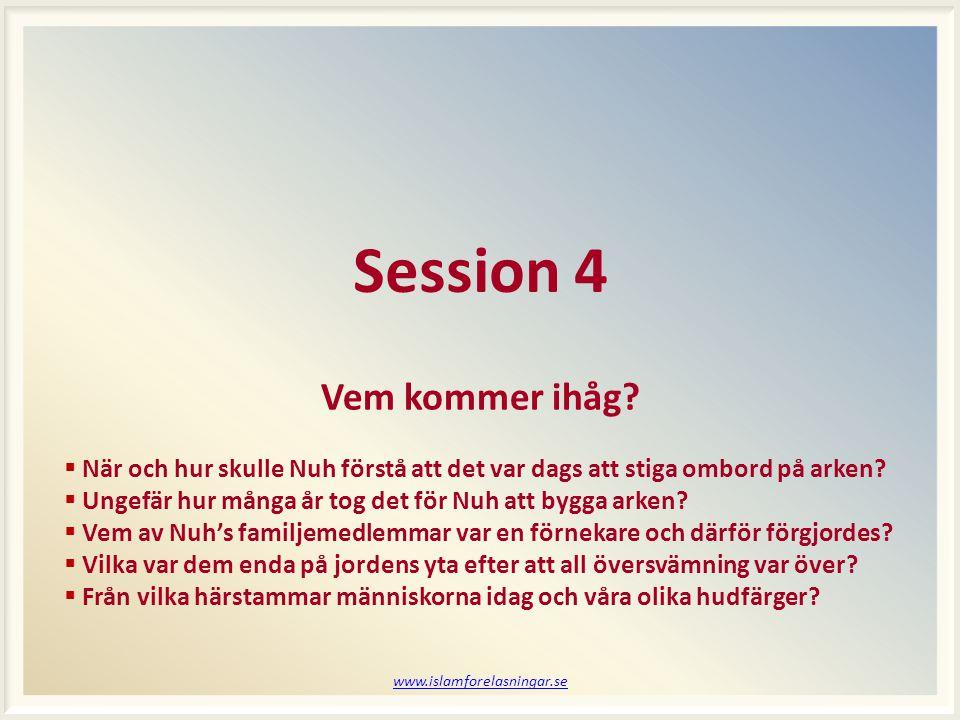 Session 4 Vem kommer ihåg