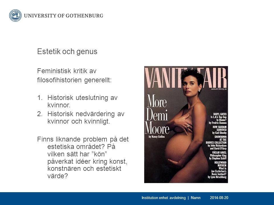 Estetik och genus Feministisk kritik av filosofihistorien generellt: