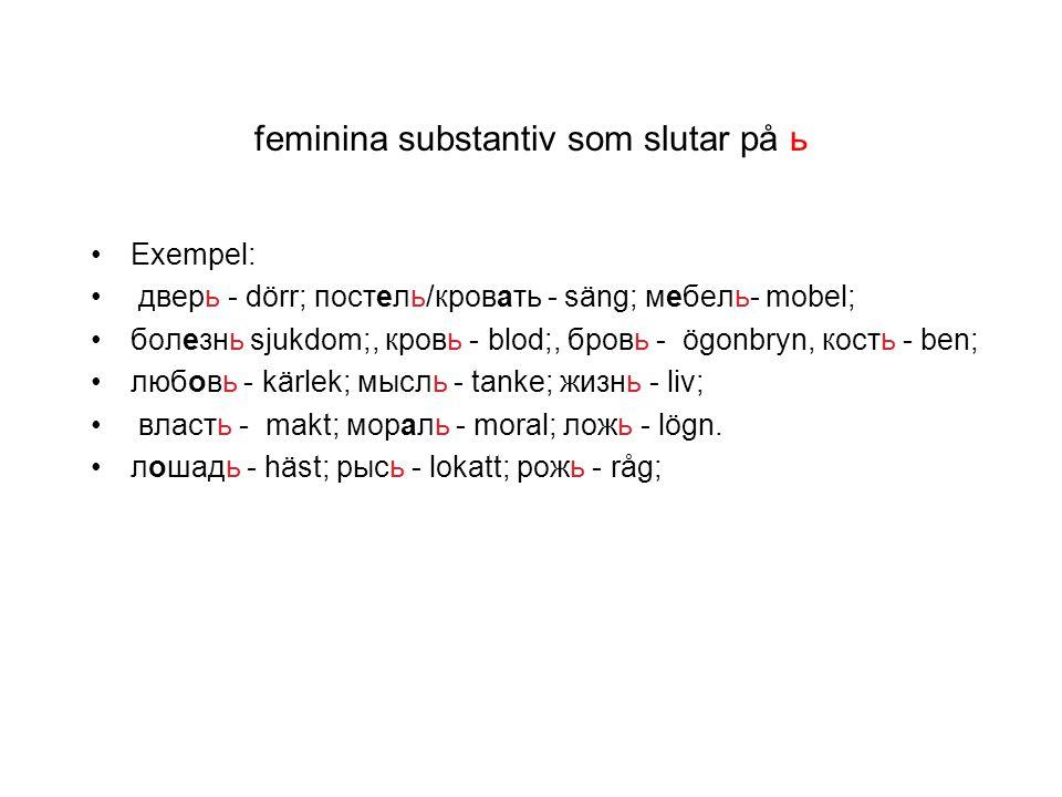 feminina substantiv som slutar på ь