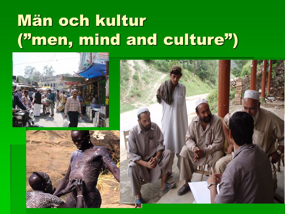 Män och kultur ( men, mind and culture )