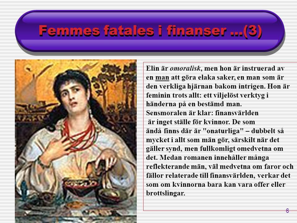 Femmes fatales i finanser ...(3)
