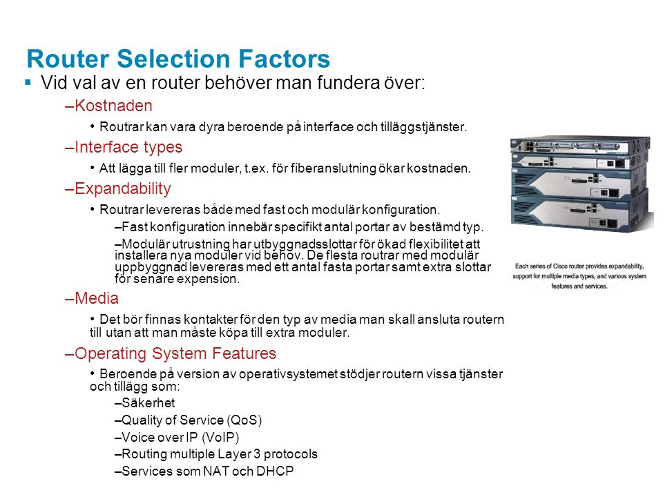 Router Selection Factors