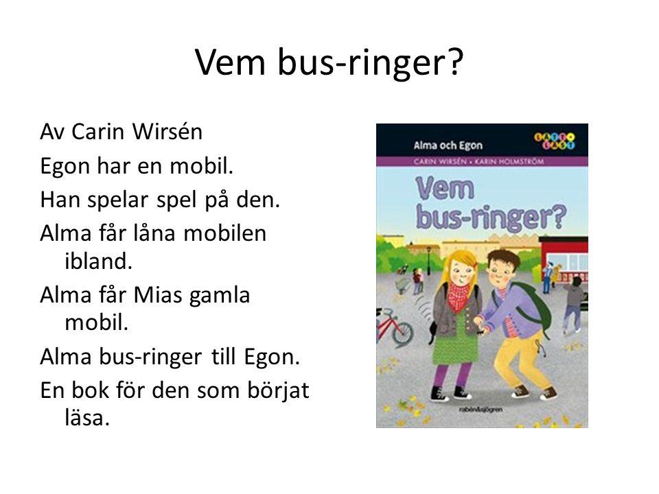 Vem bus-ringer