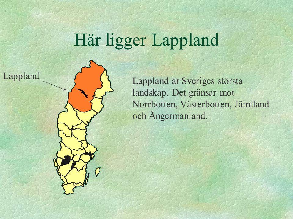 Här ligger Lappland Lappland