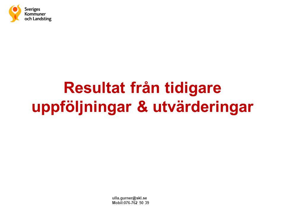 Resultat från tidigare uppföljningar & utvärderingar
