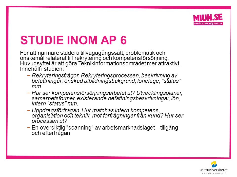 Studie inom AP 6