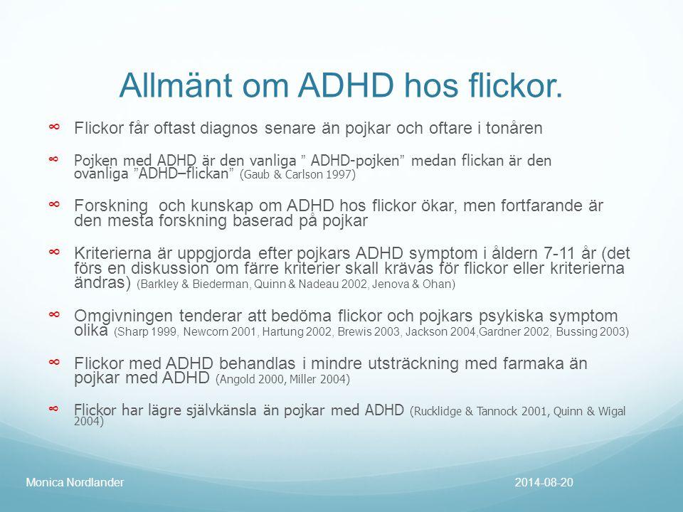 Allmänt om ADHD hos flickor.