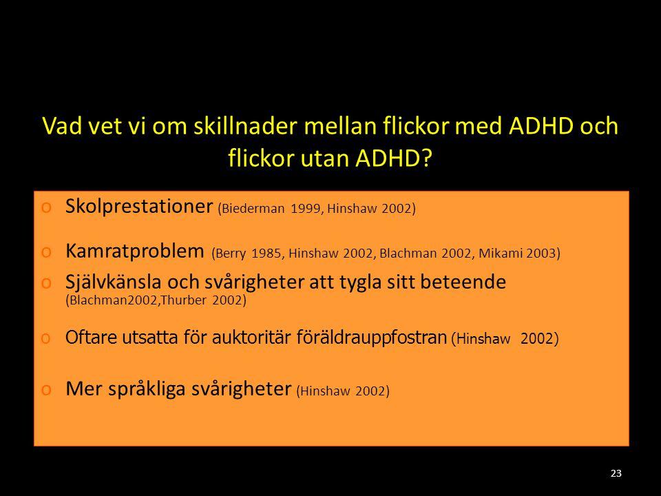Vad vet vi om skillnader mellan flickor med ADHD och flickor utan ADHD