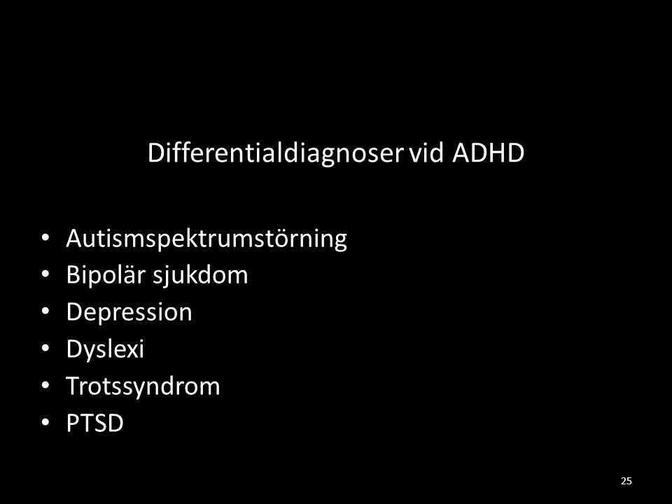Differentialdiagnoser vid ADHD