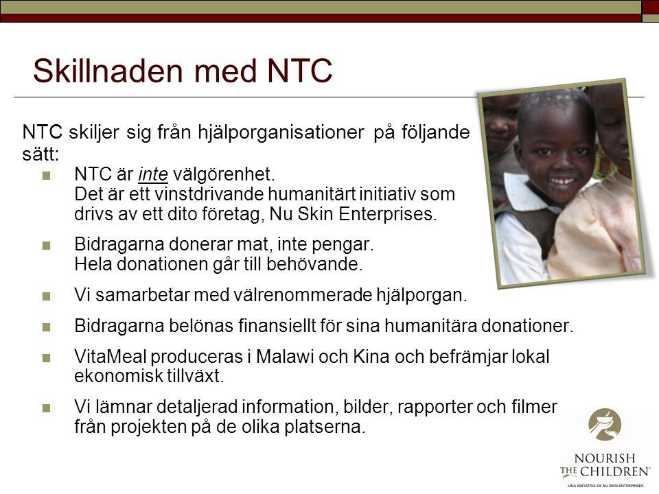 Skillnaden med NTC NTC skiljer sig från hjälporganisationer på följande sätt: