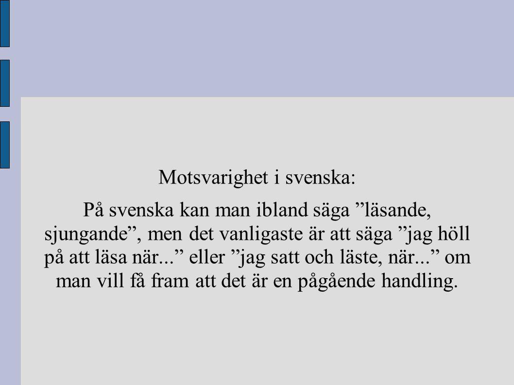 Motsvarighet i svenska: