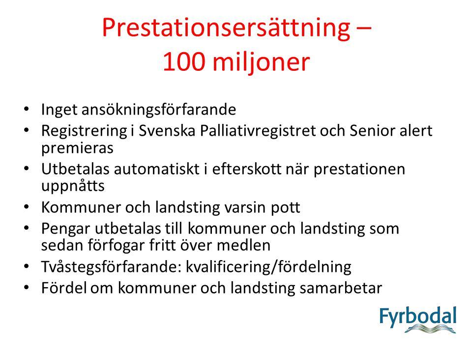 Prestationsersättning – 100 miljoner
