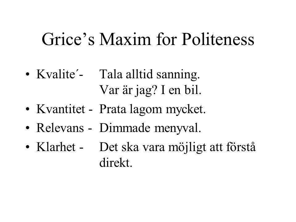 Grice's Maxim for Politeness