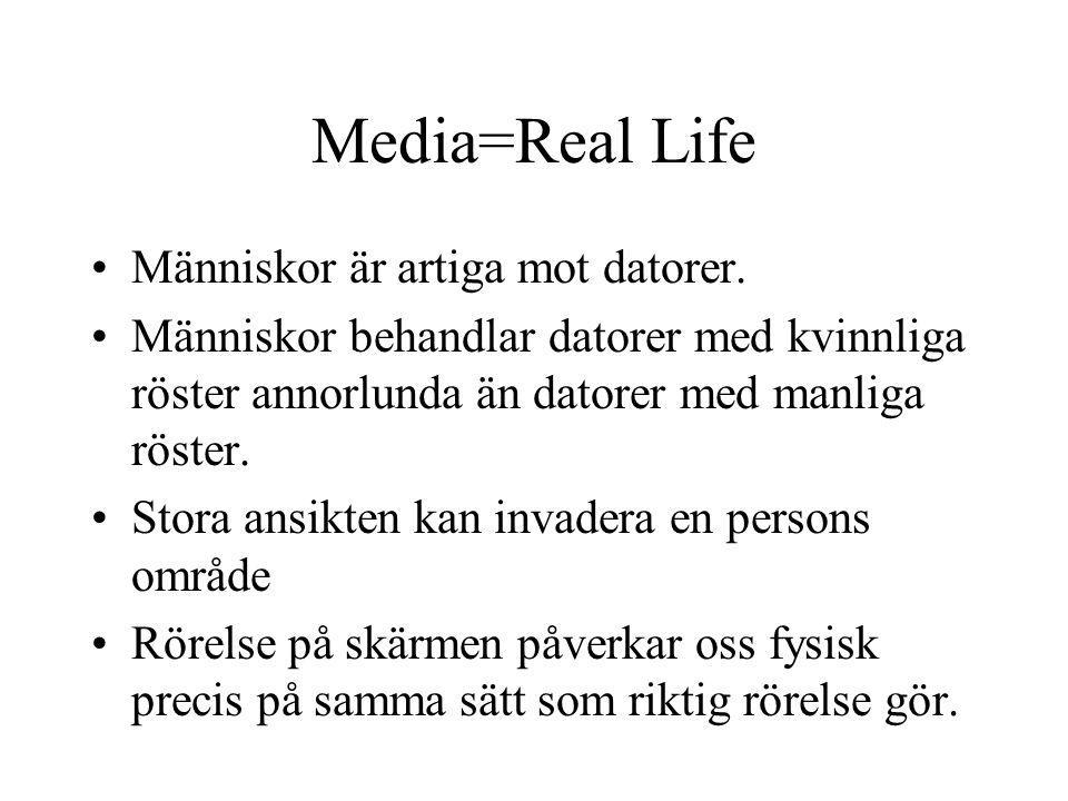 Media=Real Life Människor är artiga mot datorer.