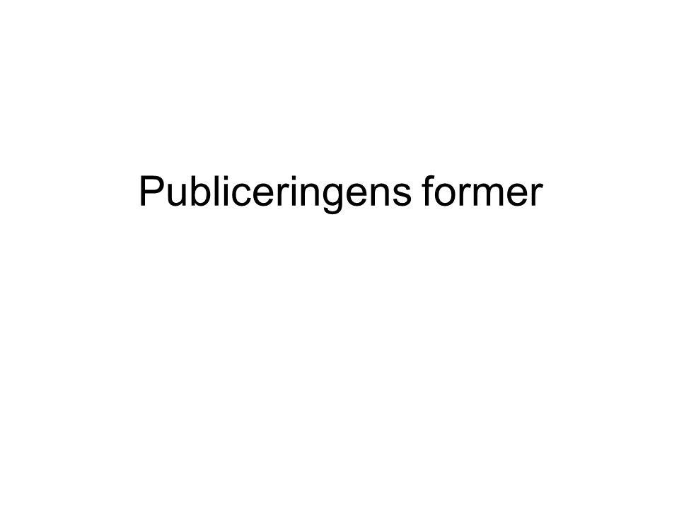 Publiceringens former