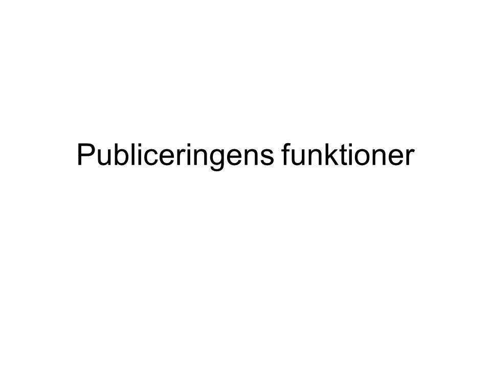 Publiceringens funktioner