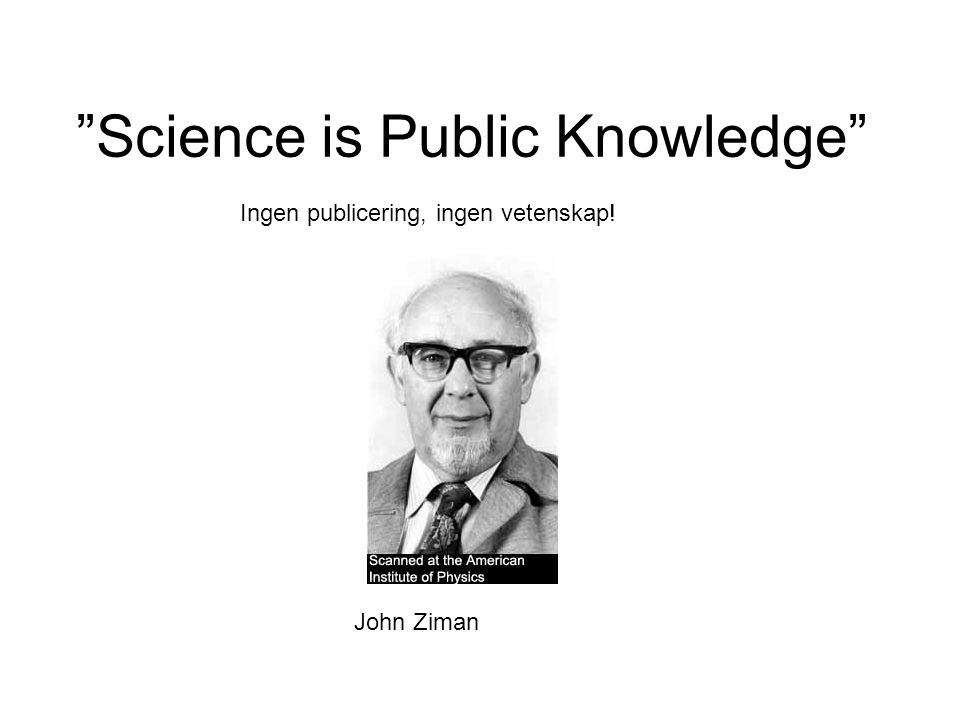 Science is Public Knowledge