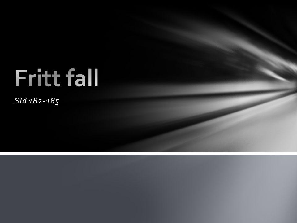 Fritt fall Sid 182-185
