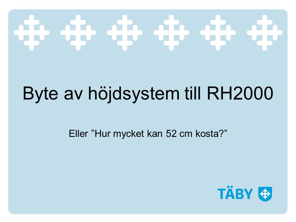 Byte av höjdsystem till RH2000