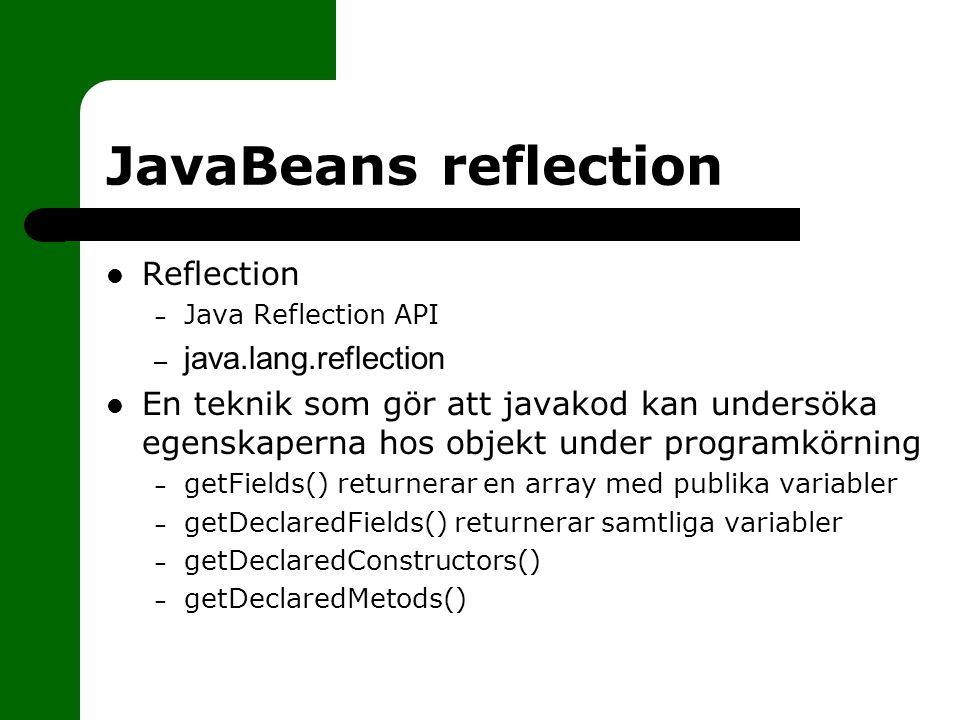 JavaBeans reflection Reflection java.lang.reflection