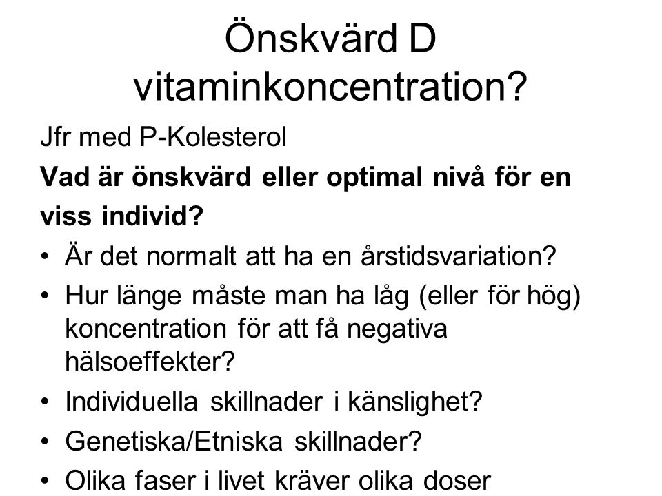 Önskvärd D vitaminkoncentration