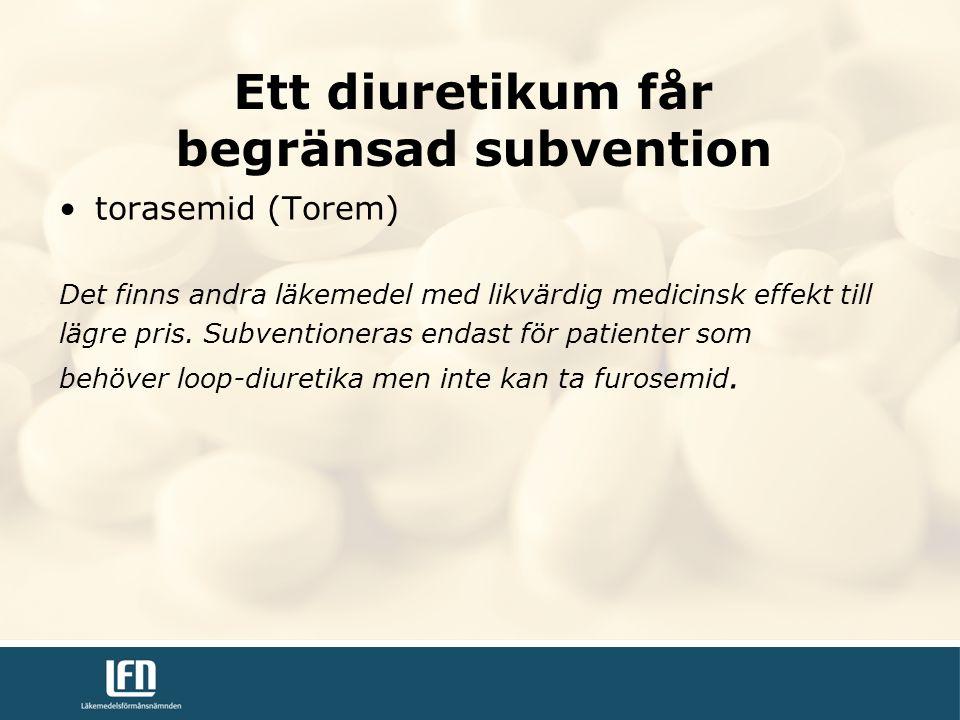 Ett diuretikum får begränsad subvention