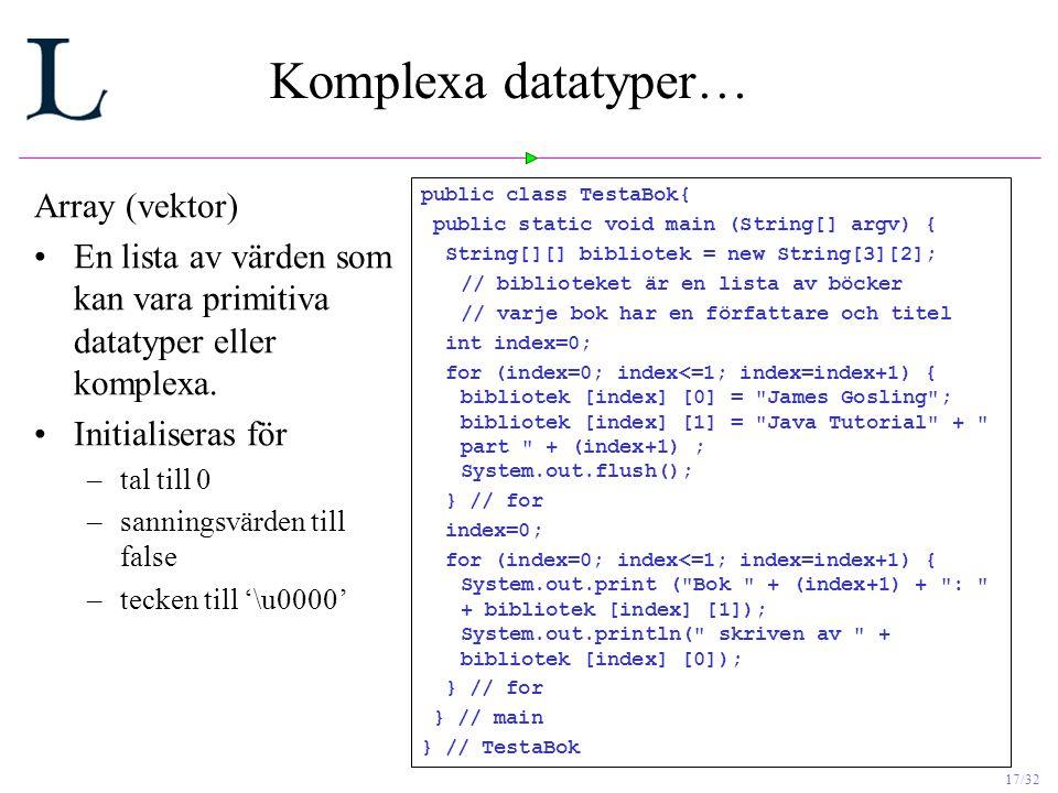 Komplexa datatyper… Array (vektor)