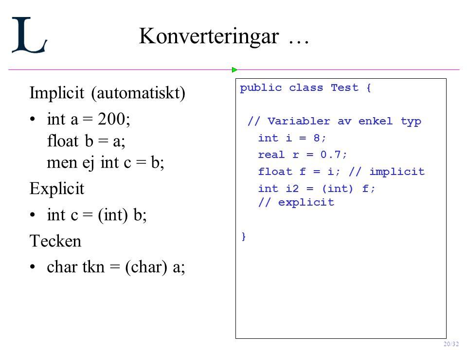 Konverteringar … Implicit (automatiskt)
