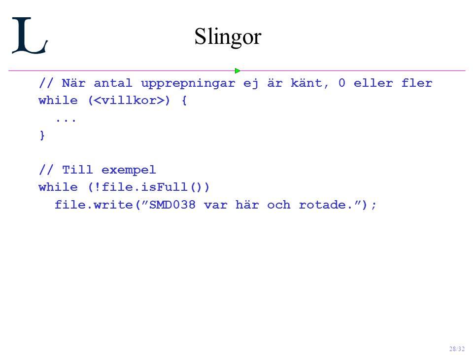 Slingor // När antal upprepningar ej är känt, 0 eller fler