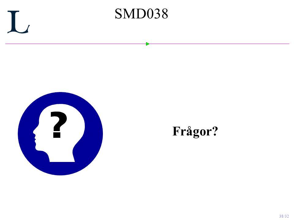 SMD038 Frågor
