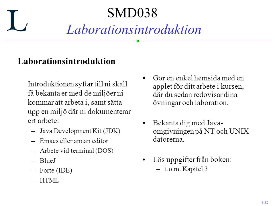 SMD038 Laborationsintroduktion